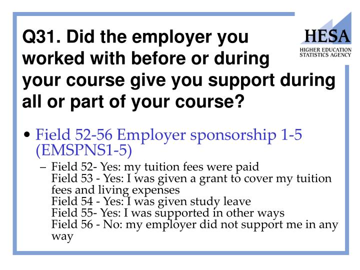 Q31. Did the employer you