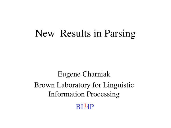 new results in parsing n.