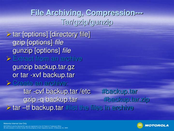 File Archiving, Compression---