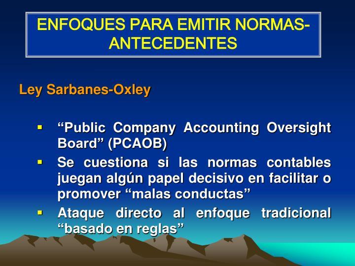 ENFOQUES PARA EMITIR NORMAS-ANTECEDENTES