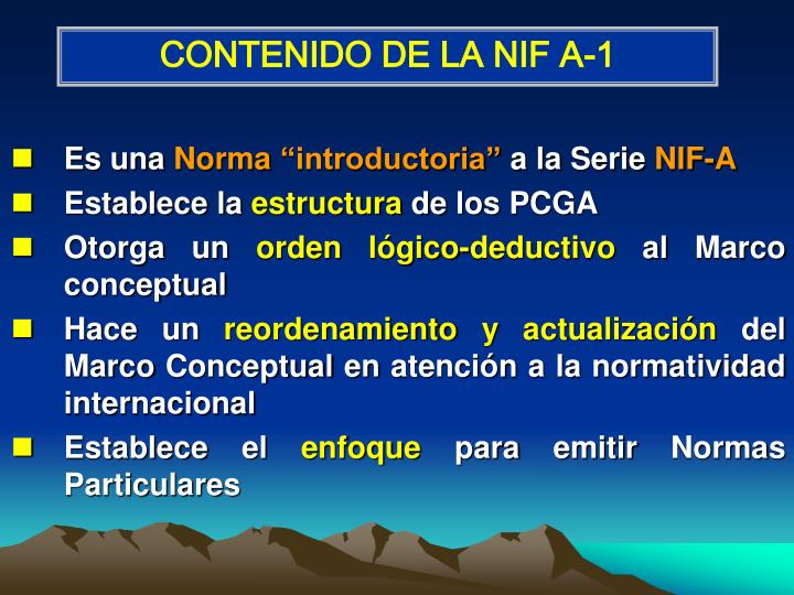 CONTENIDO DE LA NIF A-1