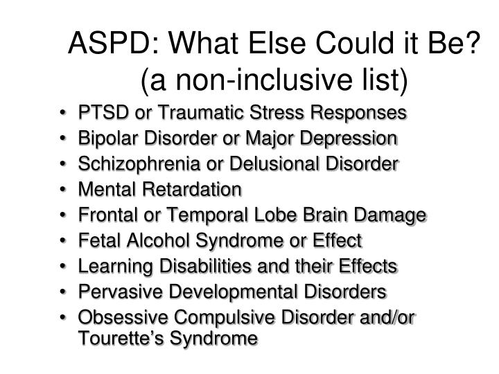 ASPD: What Else Could it Be?