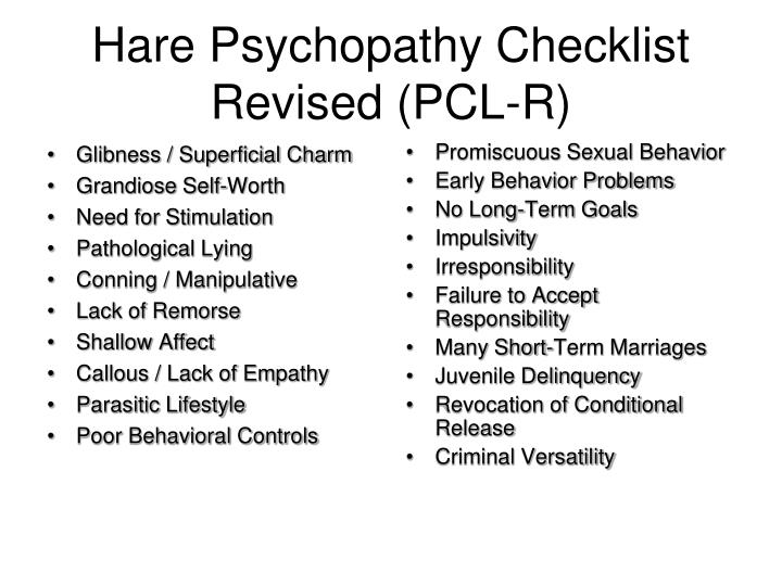 Hare Psychopathy Checklist Revised (PCL-R)