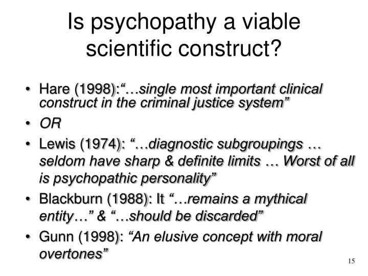 Is psychopathy a viable scientific construct?