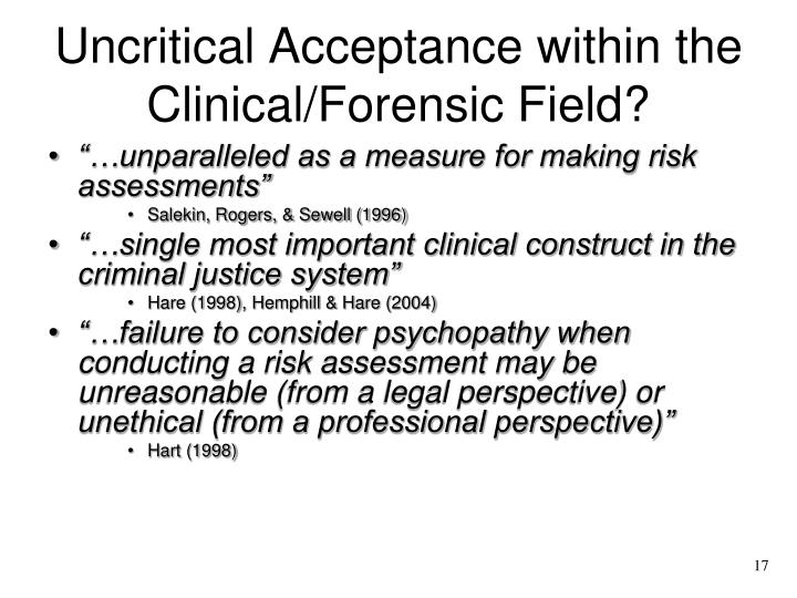 Uncritical Acceptance within the Clinical/Forensic Field?