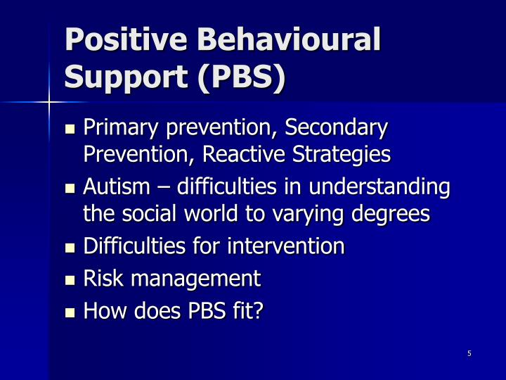 Positive Behavioural Support (PBS)