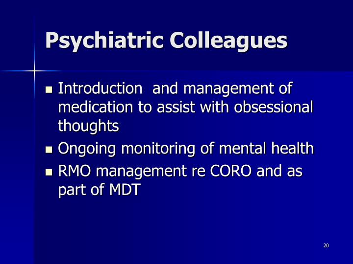 Psychiatric Colleagues