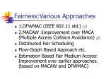 fairness various approaches