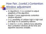 how fair contd contention window adjustment