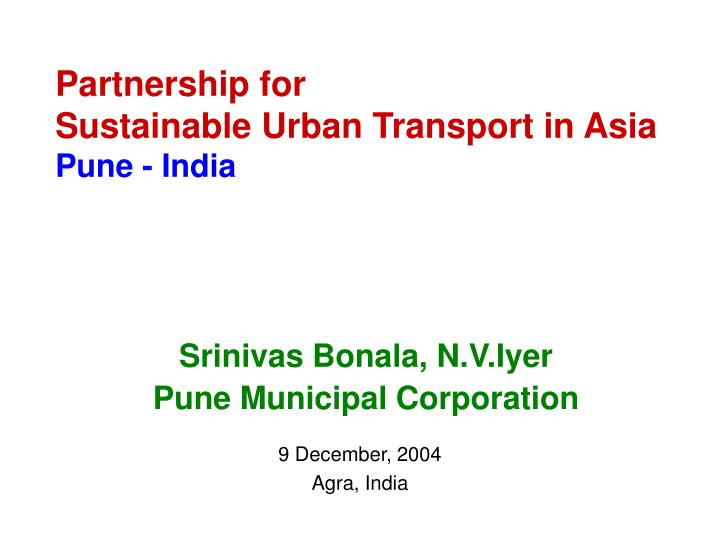 partnership for sustainable urban transport in asia pune india n.