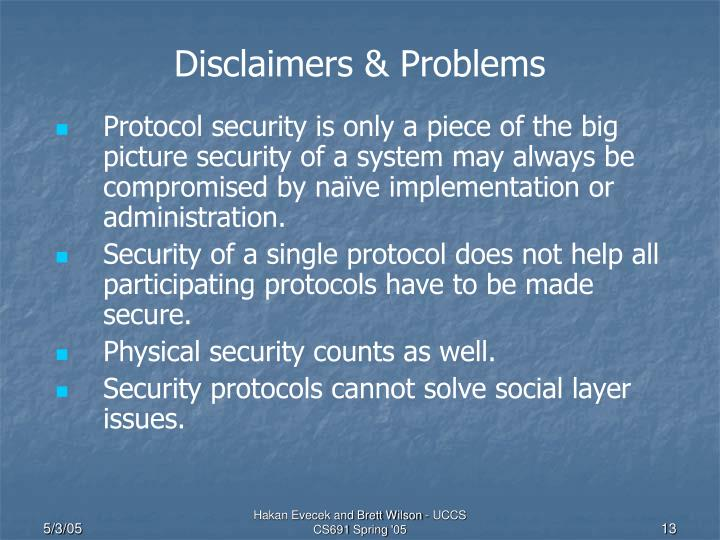 Disclaimers & Problems