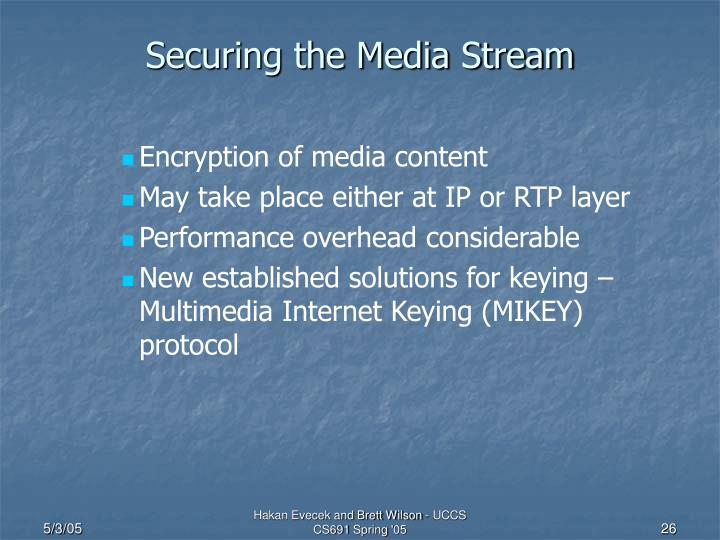 Securing the Media Stream