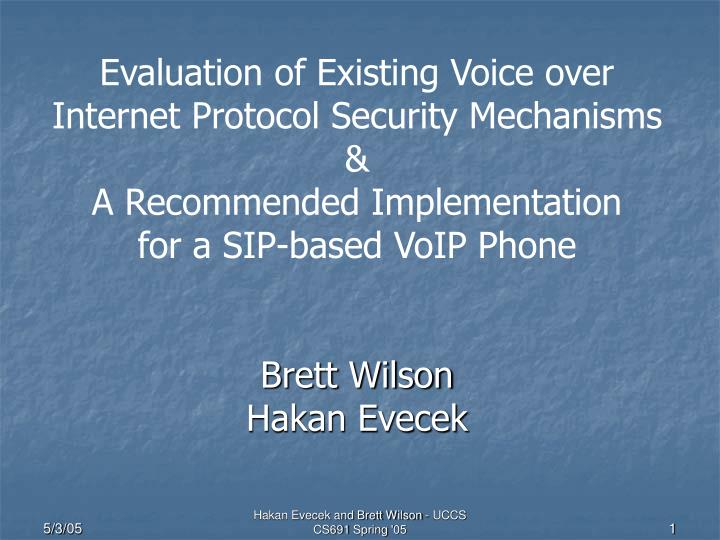 Evaluation of Existing Voice over