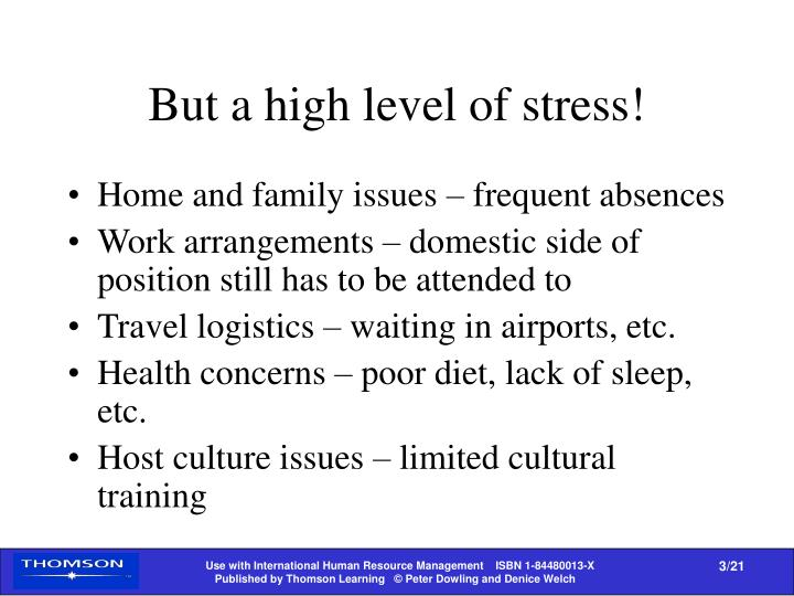 But a high level of stress!