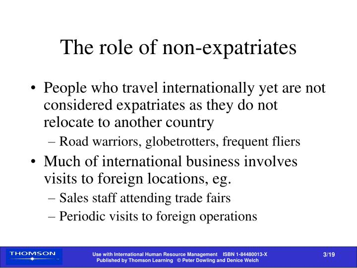 The role of non-expatriates