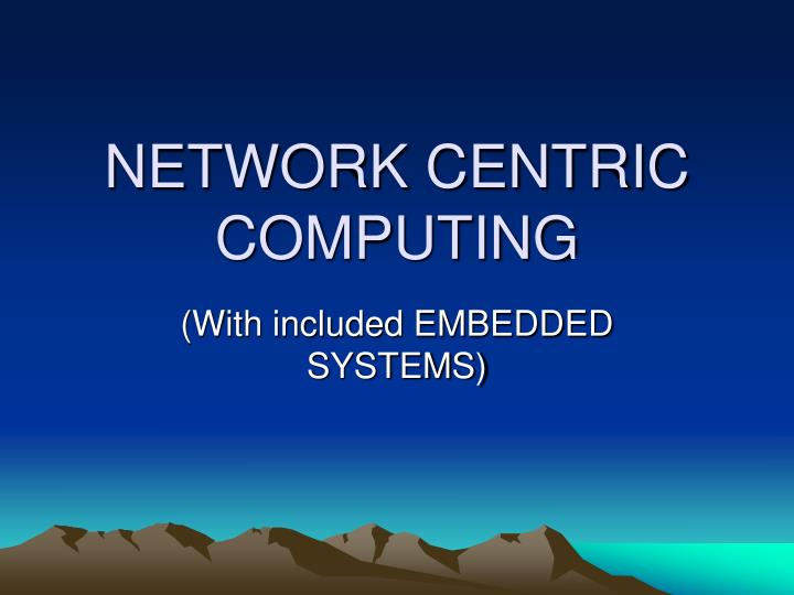 network centric computing n.