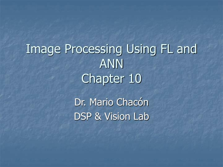 image processing using fl and ann chapter 10