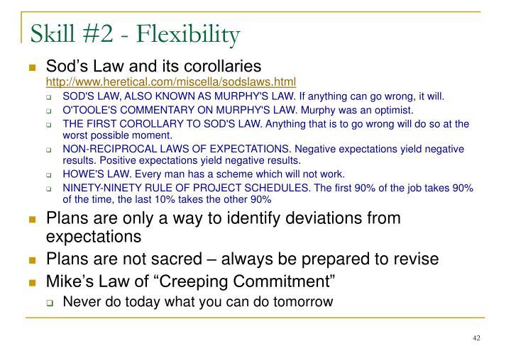 Skill #2 - Flexibility