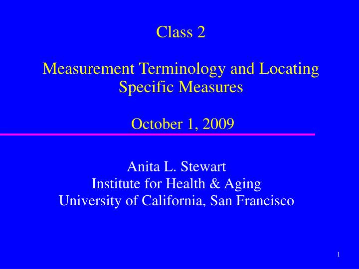 class 2 measurement terminology and locating specific measures october 1 2009 n.