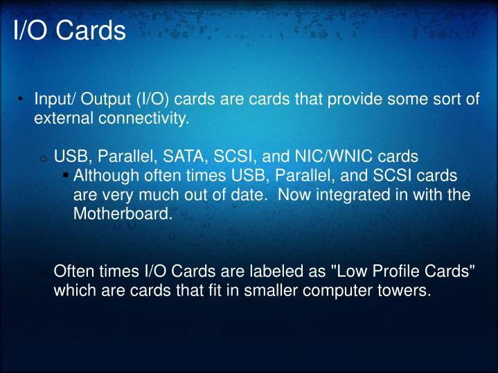 I/O Cards