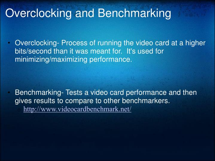 Overclocking and Benchmarking