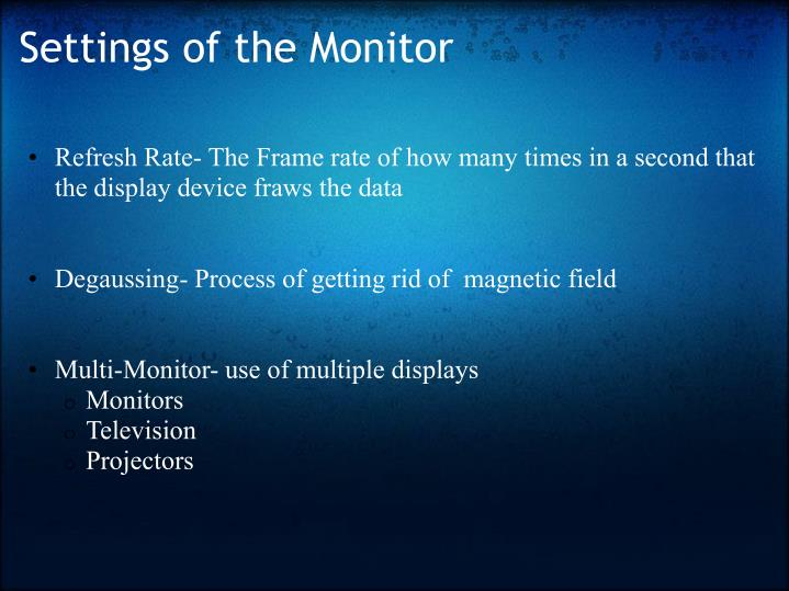 Settings of the Monitor