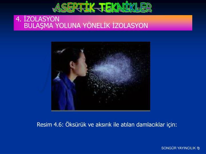 4. İZOLASYON
