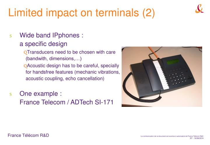 Limited impact on terminals (2)