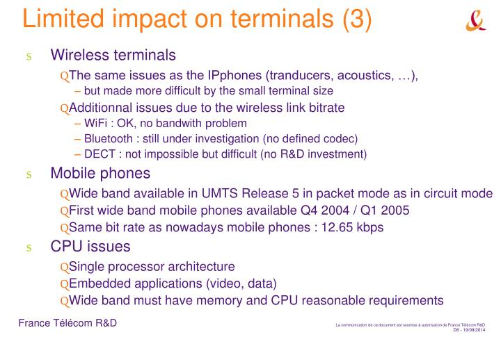 Limited impact on terminals (3)