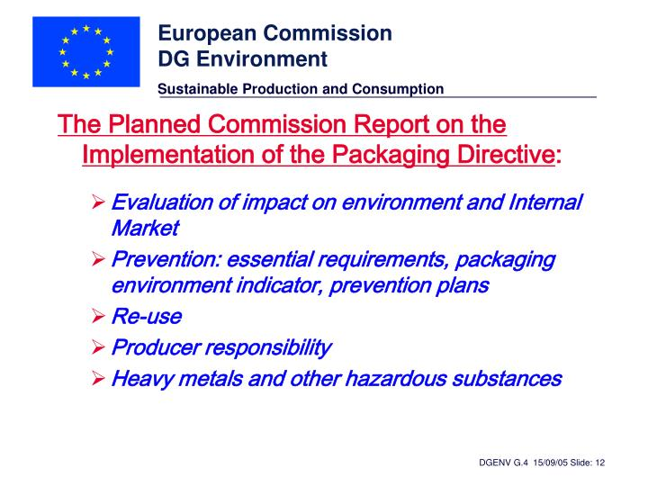 The Planned Commission Report on the Implementation of the Packaging Directive