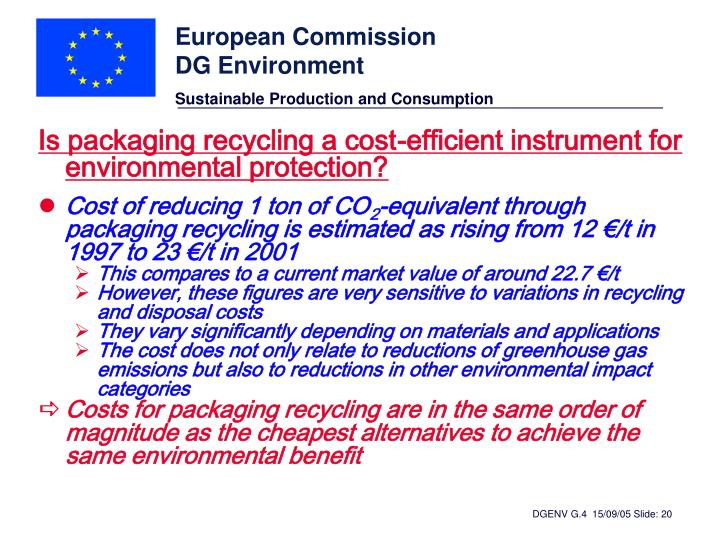 Is packaging recycling a cost-efficient instrument for environmental protection?