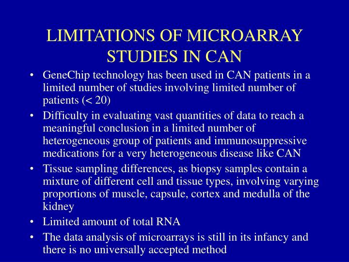 LIMITATIONS OF MICROARRAY STUDIES IN CAN