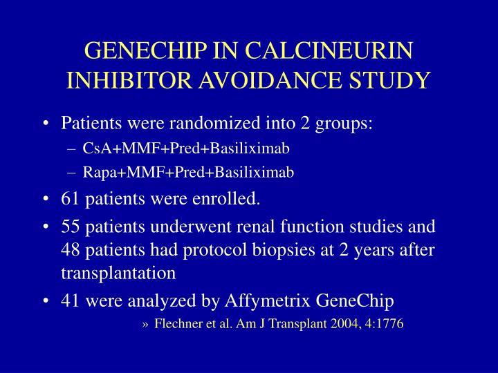 GENECHIP IN CALCINEURIN INHIBITOR AVOIDANCE STUDY