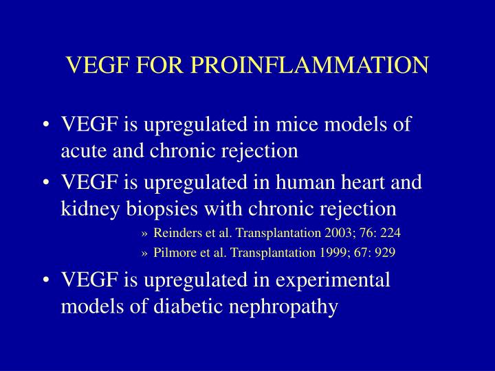 VEGF FOR PROINFLAMMATION