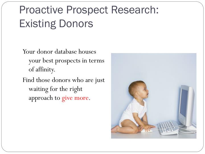 Proactive Prospect Research: Existing Donors