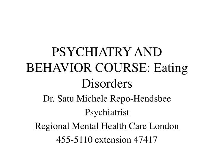 psychiatry and behavior course eating disorders n.