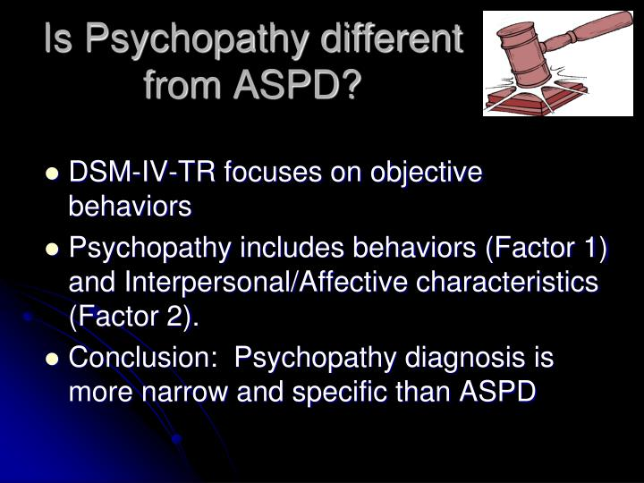 Is Psychopathy different from ASPD?