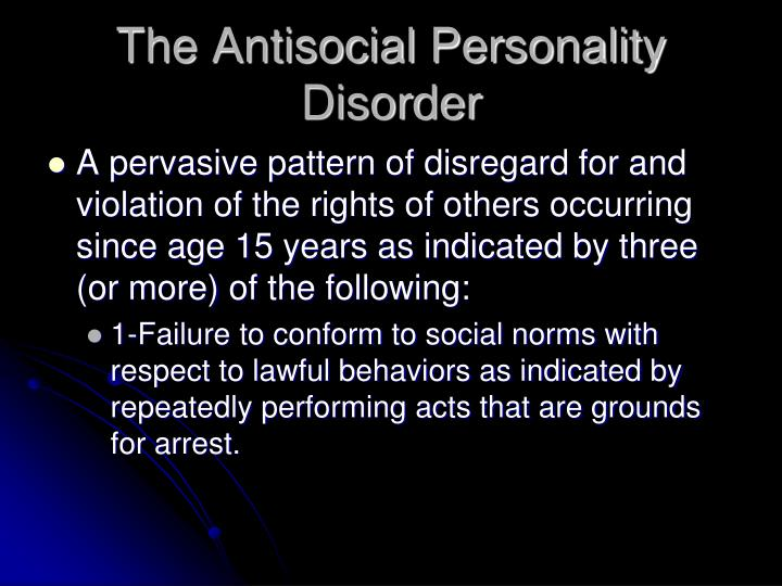 The Antisocial Personality Disorder