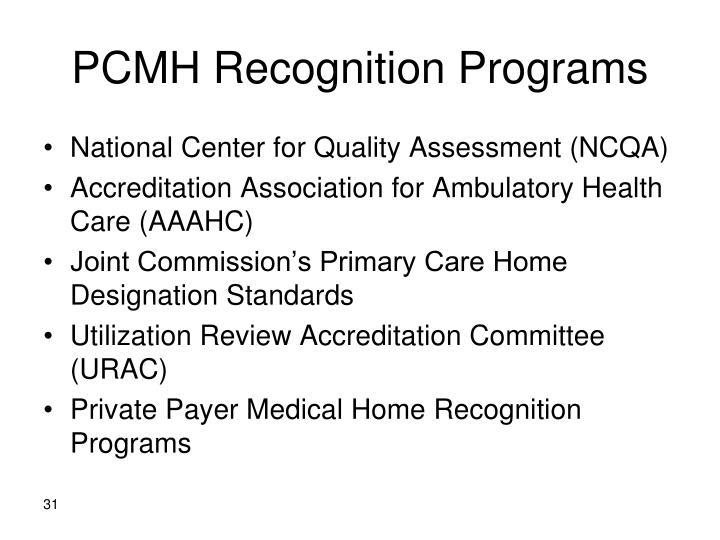 PCMH Recognition Programs