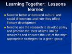 learning together lessons learned1
