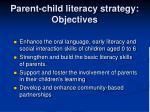 parent child literacy strategy objectives