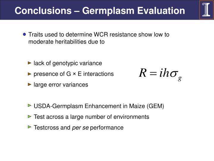 Conclusions – Germplasm Evaluation