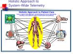 holistic approach to system wide telemetry