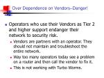 over dependence on vendors danger