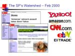 the sp s watershed feb 2000