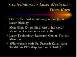 contributors to laser medicine tiina karu