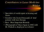 contributors to laser medicine wilden