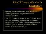 panyed very effective in cardiology