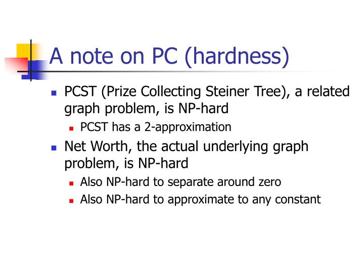 A note on PC (hardness)