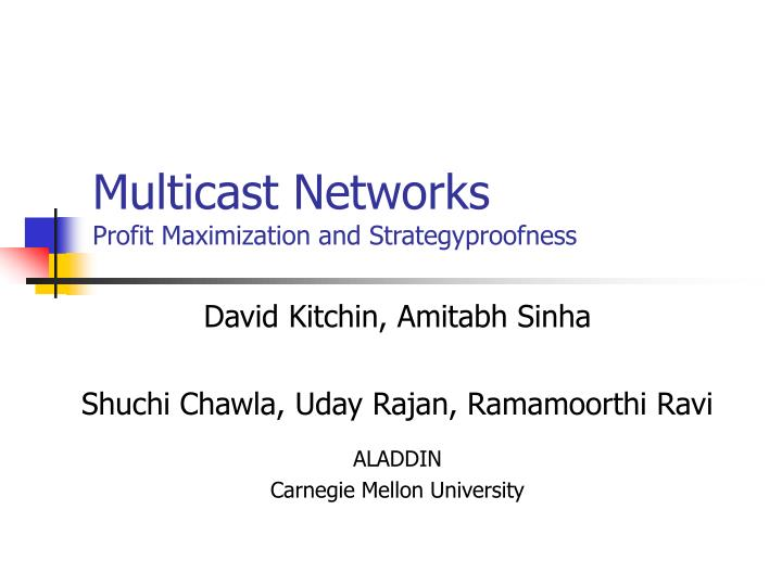 Multicast networks profit maximization and strategyproofness